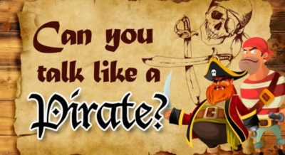 Can you talk like a pirate?